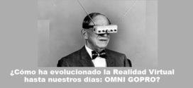 La Realidad Virtual con OMNI GoPRO