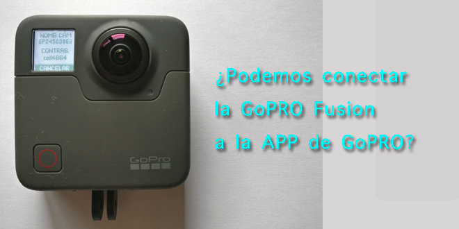¿Puedo conectar la GoPRO Fusion a la app de GoPRO?
