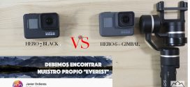 Comparativa Hero6 + Gimbal y Hero7 Black con Javier Ordieres